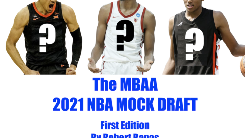 2021 NBA Mock Draft and Updated Top 30 Player Rankings